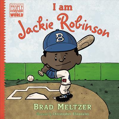 I Am Jackie Robinson By Meltzer, Brad/ Eliopoulos, Christopher (ILT)
