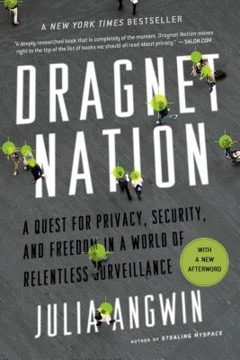 Dragnet Nation By Angwin, Julia